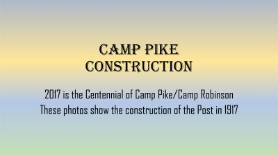 Camp Pike Construction