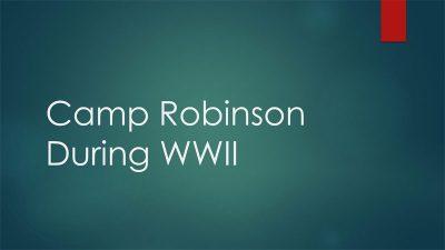 Camp Robinson WWII